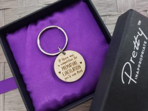 if there was a competition for premature ejaculation you'd cum first keychain