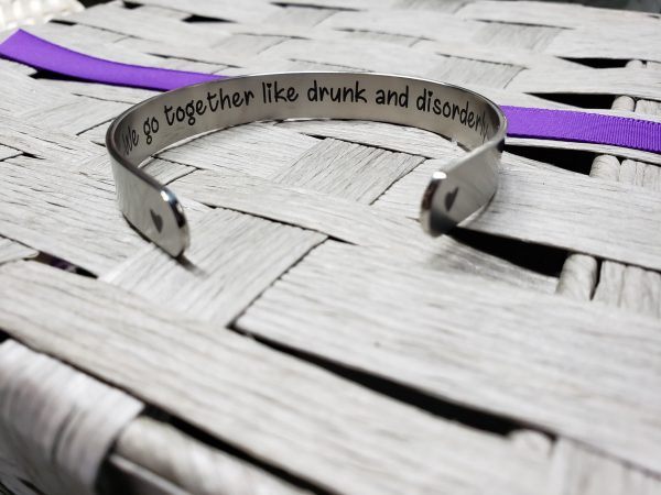 we go together like drunk and disorderly cuff bracelet