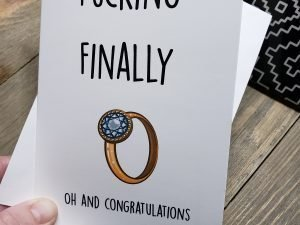 Fucking Finally Greeting Card
