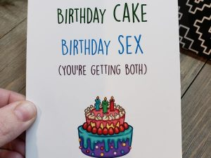 birthday cake birthday sex (you're getting both) greeting card