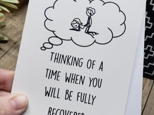 thinking of a time when you will be fully recovered greeting card