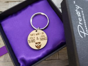 That's what I do I grow a beard and I know things keychain