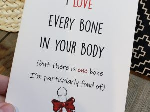 I love every bone in your body but there is one bone i'm particularly fond of