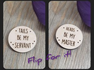 flip token heads be my master tails be my servant