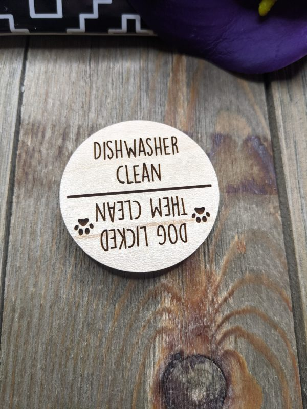 Dishwasher clean dog licked them clean magnet