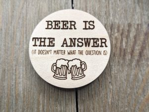 beer is the answer no matter what the question is magnet