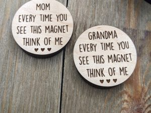 mom everytime you see this magnet think of me magnet